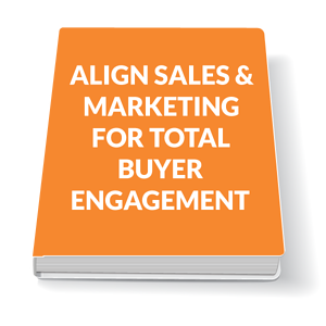 ALIGN-SALES-&-MARKETING-FOR-TOTAL-BUYER-ENGAGEMENT