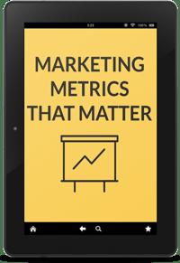 Marketing Metrics that Matter